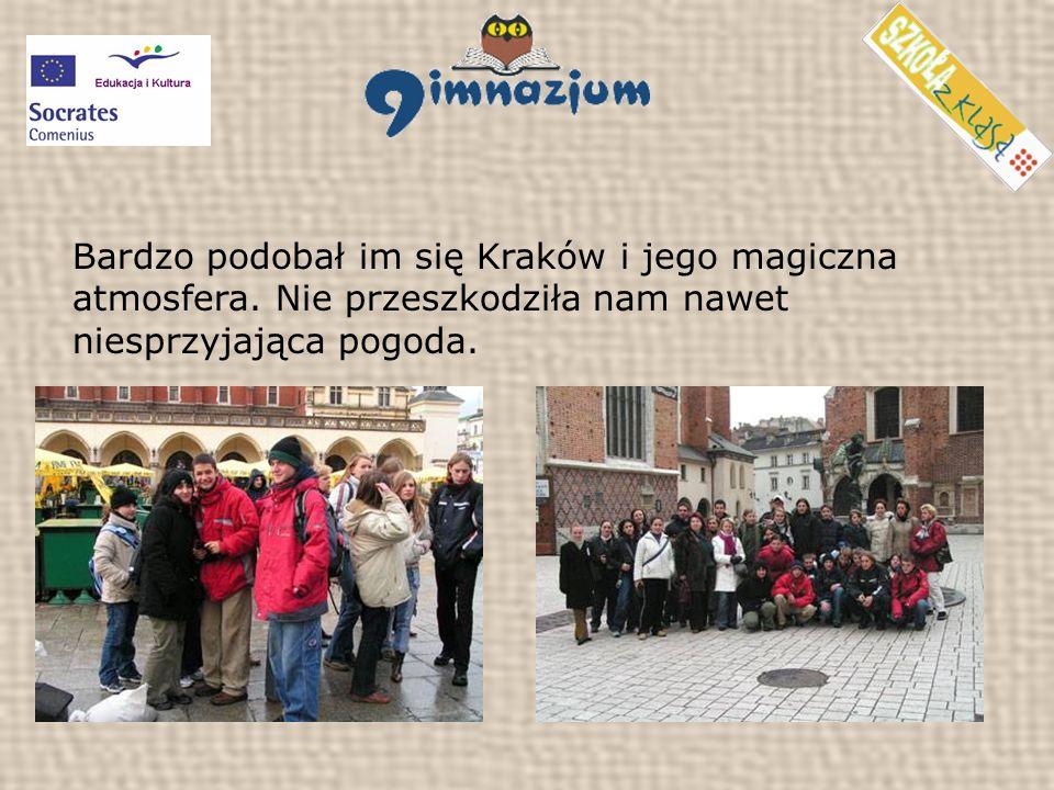 Bardzo podobał im się Kraków i jego magiczna atmosfera.