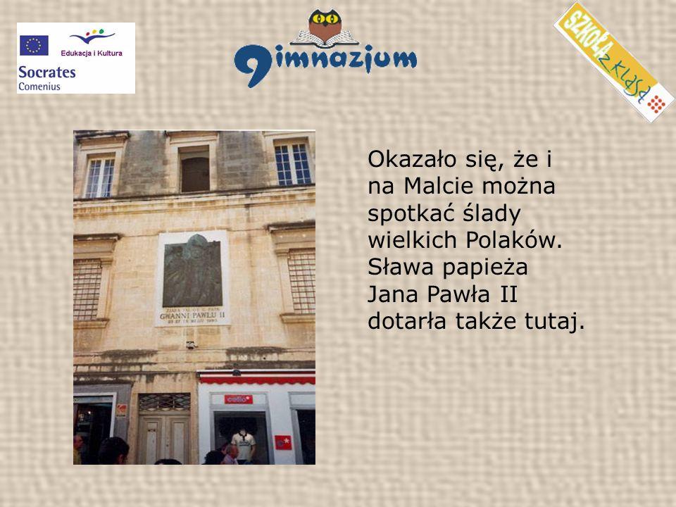 Okazało się, że i na Malcie można spotkać ślady wielkich Polaków.
