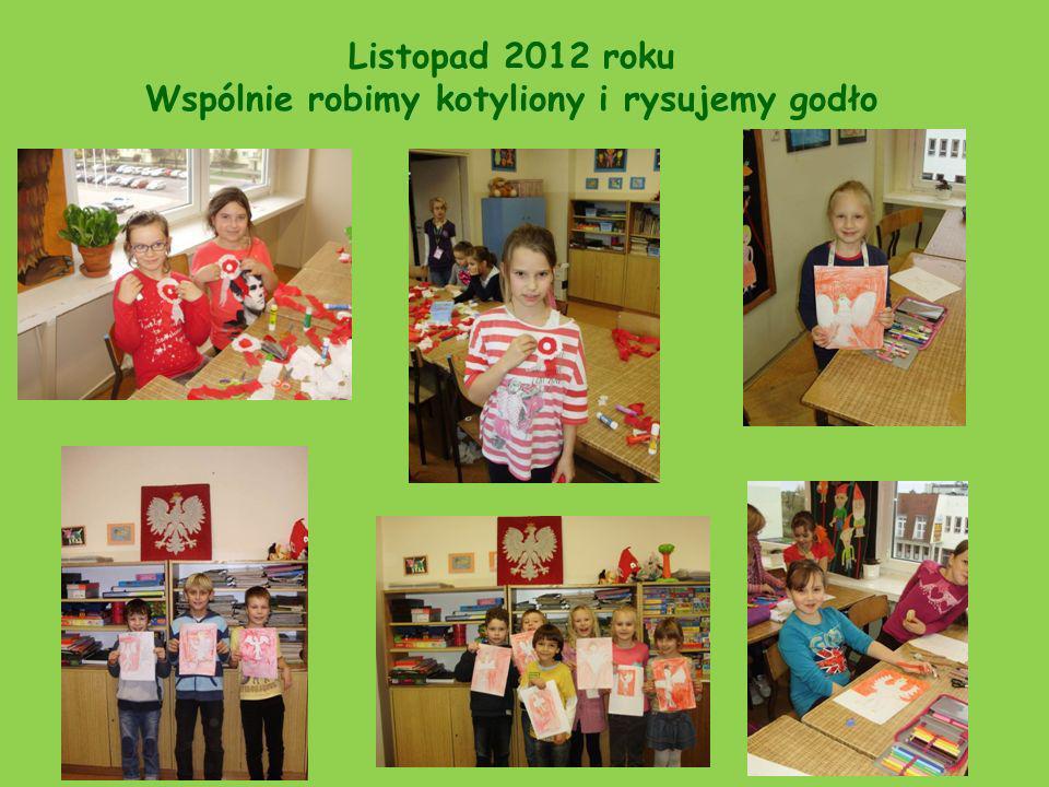 Listopad 2012 roku Wspólnie robimy kotyliony i rysujemy godło
