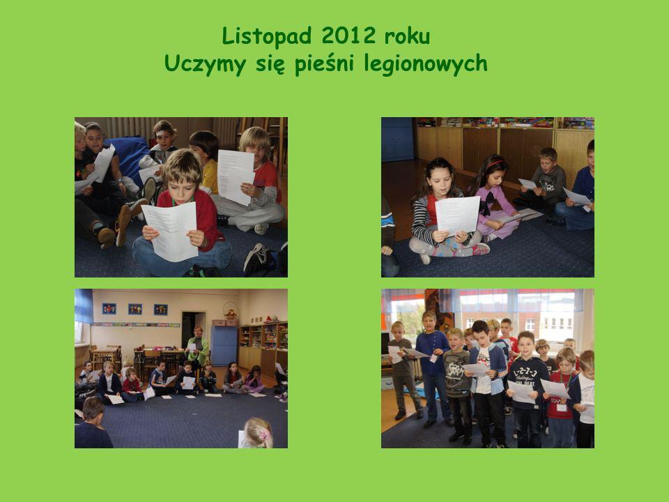 Listopad 2012 roku Uczymy się pieśni legionowych