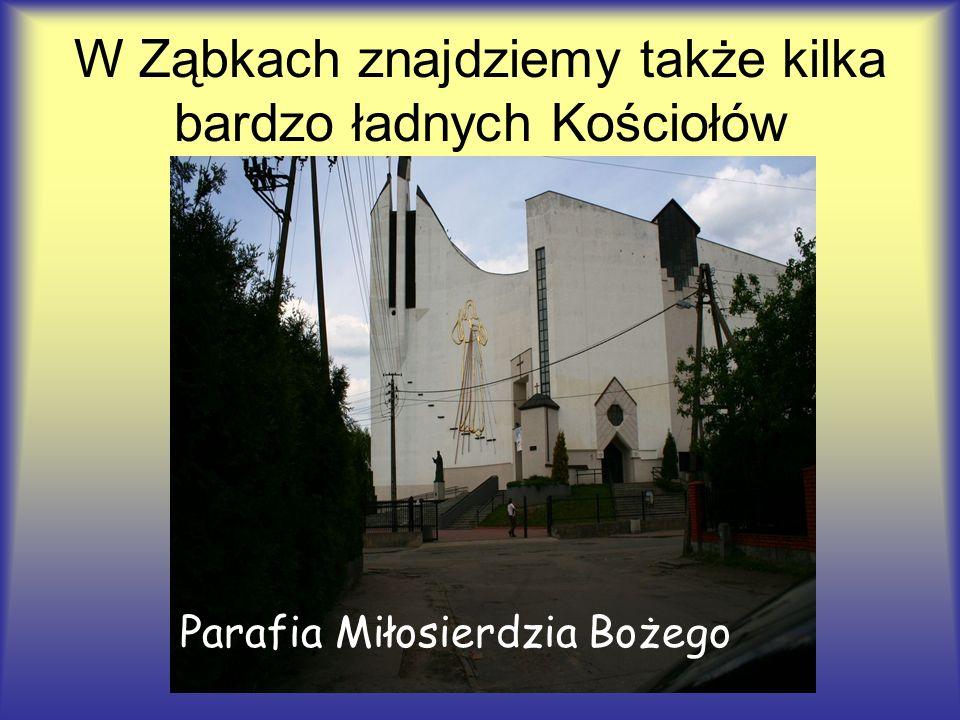 W Ząbkach znajdziemy także kilka bardzo ładnych Kościołów Parafia Miłosierdzia Bożego