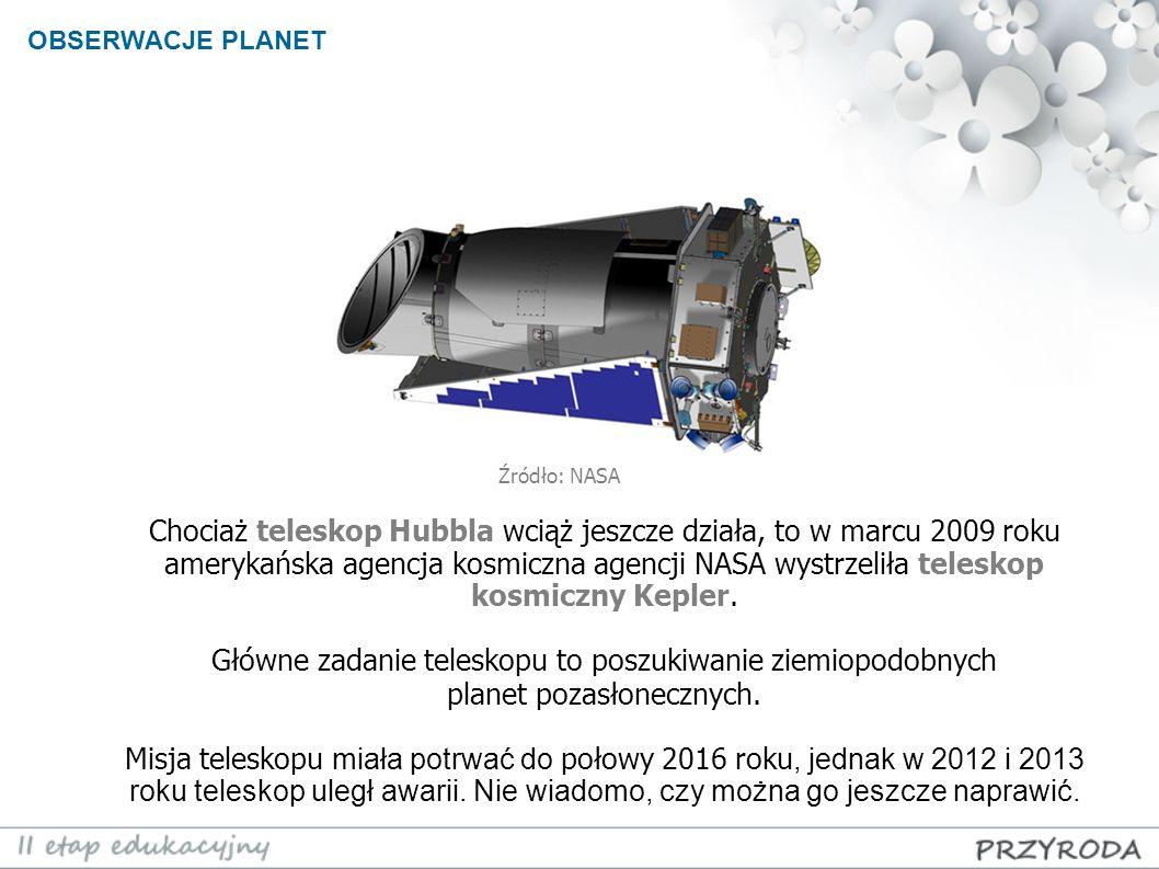 Chociaż teleskop Hubbla wciąż jeszcze działa, to w marcu 2009 roku amerykańska agencja kosmiczna agencji NASA wystrzeliła teleskop kosmiczny Kepler. G