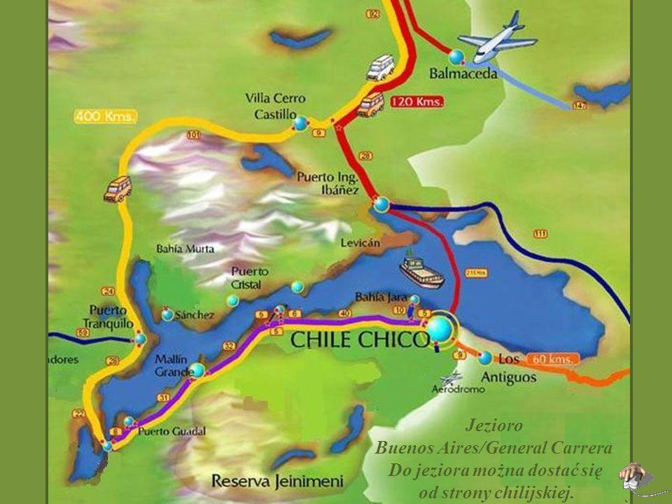 Jezioro General Carrera / Buenos Aires Lago Buenos Aires – nazwa jeziora używana w Argentynie Lago General Carrera - nazwa jeziora używana w Chile Jes