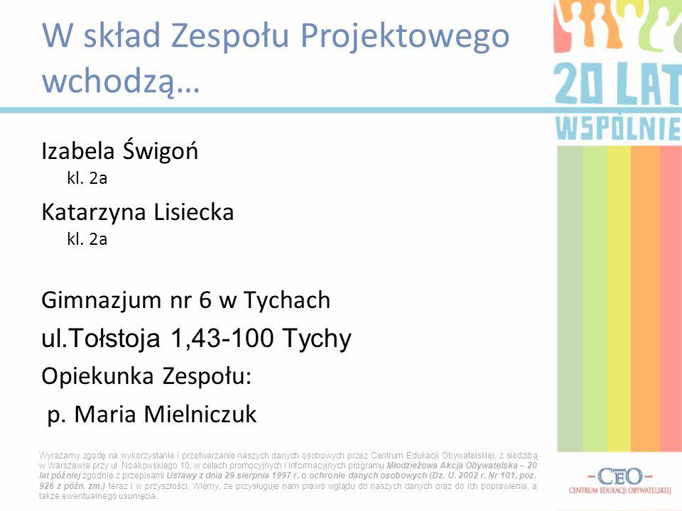 Izabela Świgoń kl. 2a Katarzyna Lisiecka kl.