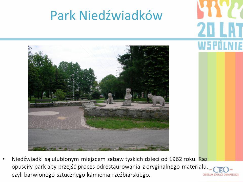 Park Niedźwiadków Niedźwiadki są ulubionym miejscem zabaw tyskich dzieci od 1962 roku.