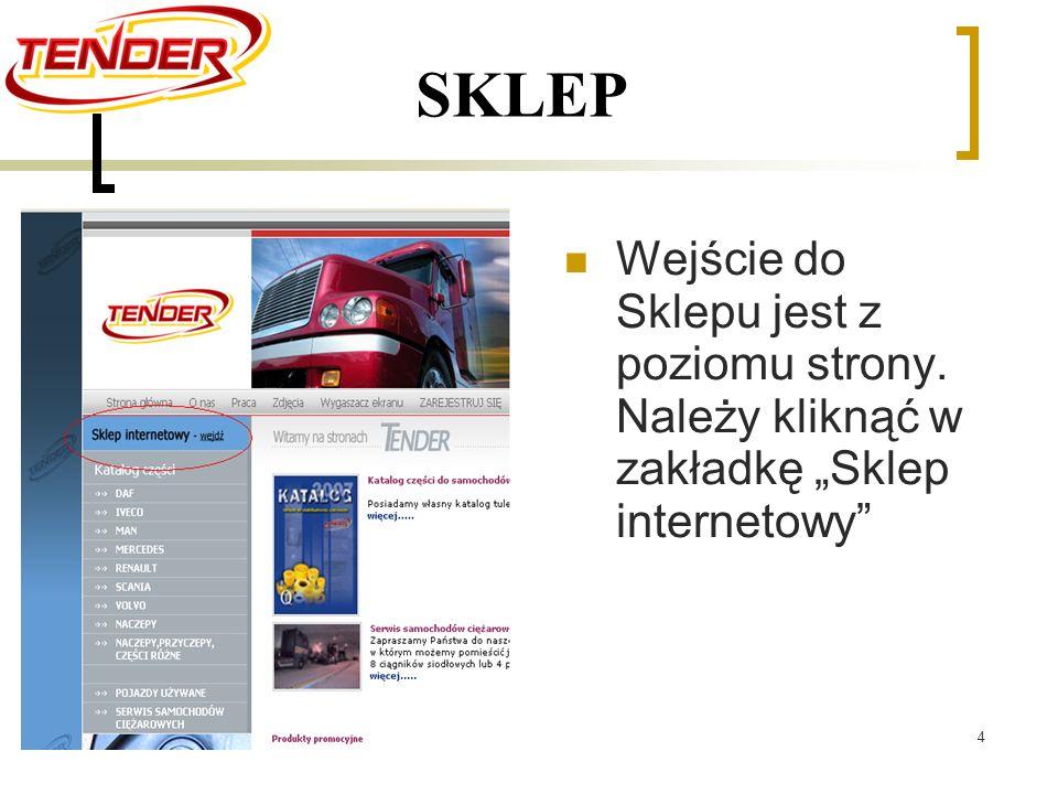 4 SKLEP Wejście do Sklepu jest z poziomu strony. Należy kliknąć w zakładkę Sklep internetowy