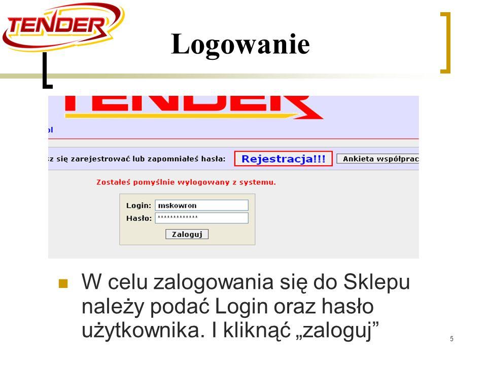 5 Logowanie W celu zalogowania się do Sklepu należy podać Login oraz hasło użytkownika.