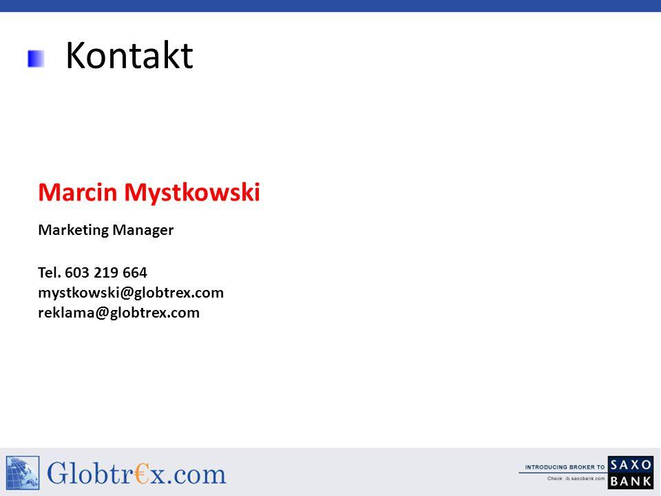 Kontakt Marcin Mystkowski Marketing Manager Tel.