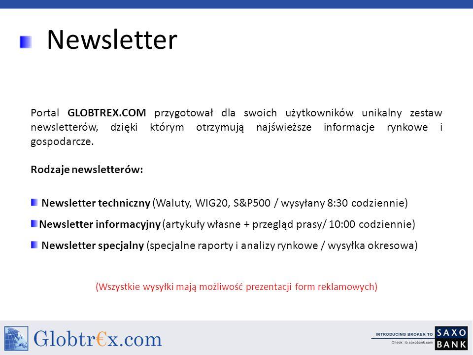 Newsletter Portal GLOBTREX.COM przygotował dla swoich użytkowników unikalny zestaw newsletterów, dzięki którym otrzymują najświeższe informacje rynkow