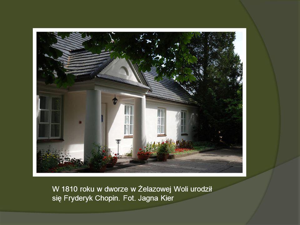 W 1810 roku w dworze w Żelazowej Woli urodził się Fryderyk Chopin. Fot. Jagna Kier