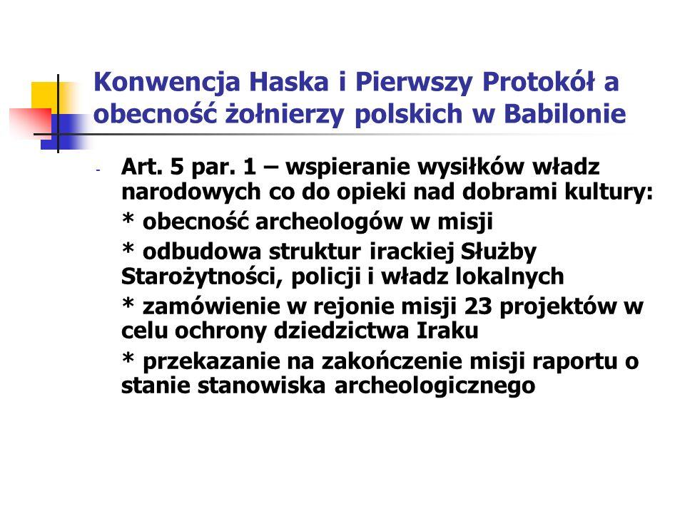 Konwencja Haska i Pierwszy Protokół a obecność żołnierzy polskich w Babilonie - Art. 5 par. 1 – wspieranie wysiłków władz narodowych co do opieki nad