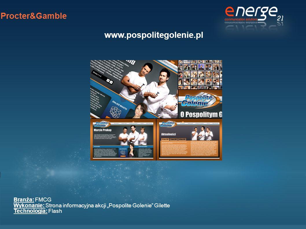 Procter&Gamble www.pospolitegolenie.pl Branża: FMCG Wykonanie: Strona informacyjna akcji Pospolite Golenie Gilette Technologia: Flash