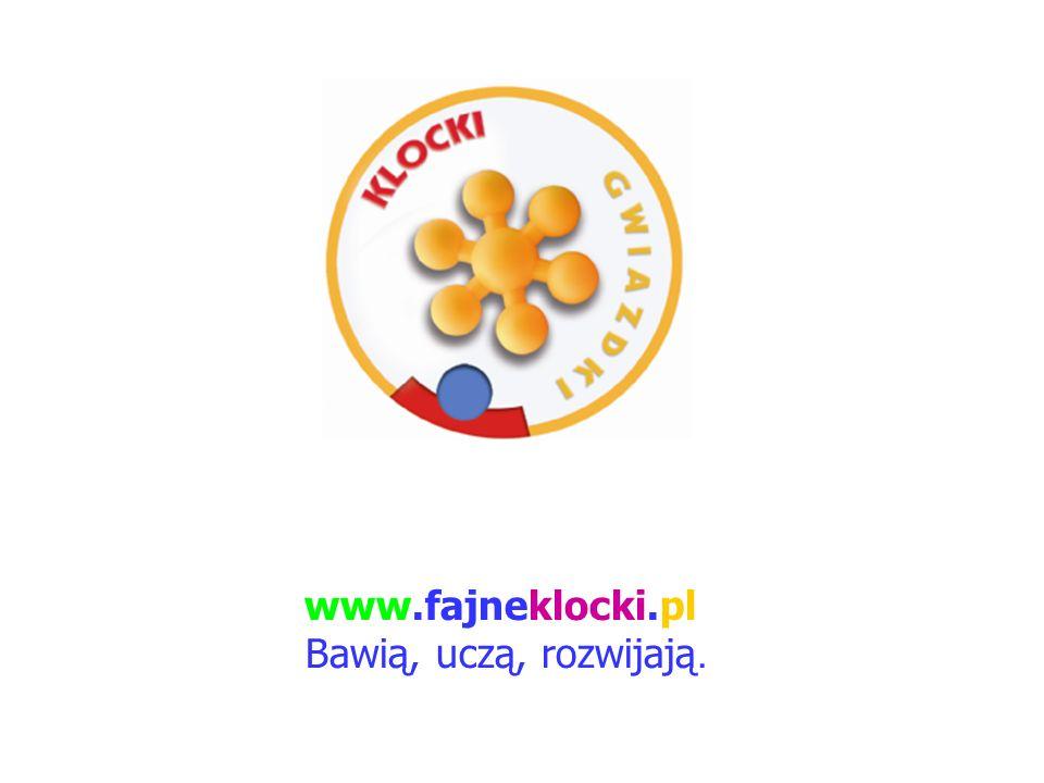 www.fajneklocki.pl Bawią, uczą, rozwijają.