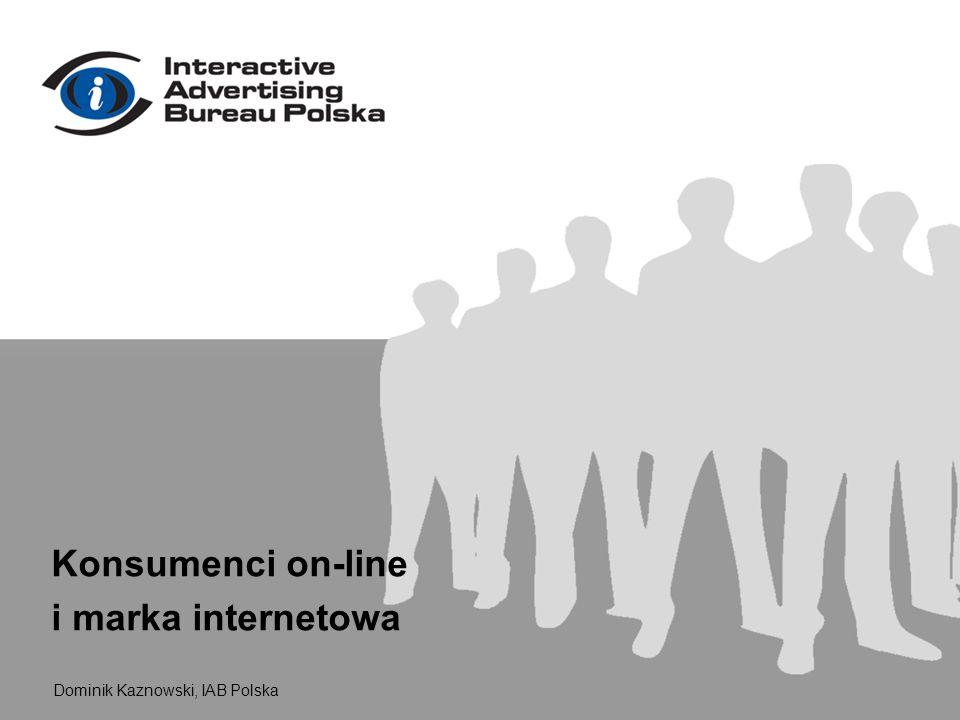 Dominik Kaznowski, IAB Polska Konsumenci on-line i marka internetowa