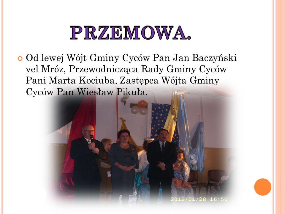 Od lewej Wójt Gminy Cyców Pan Jan Baczyński vel Mróz, Przewodnicząca Rady Gminy Cyców Pani Marta Kociuba, Zastępca Wójta Gminy Cyców Pan Wiesław Pikuła.