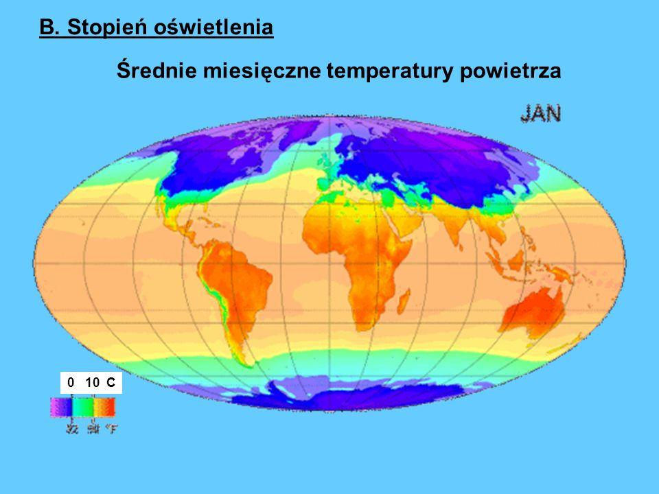 Średnie miesięczne temperatury powietrza 0 10 C B. Stopień oświetlenia