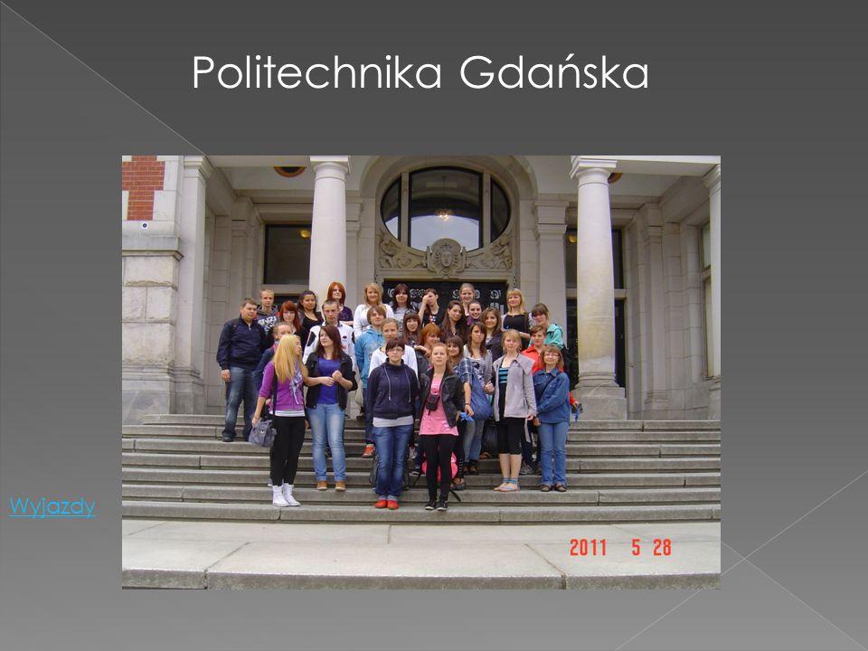 Politechnika Gdańska Wyjazdy
