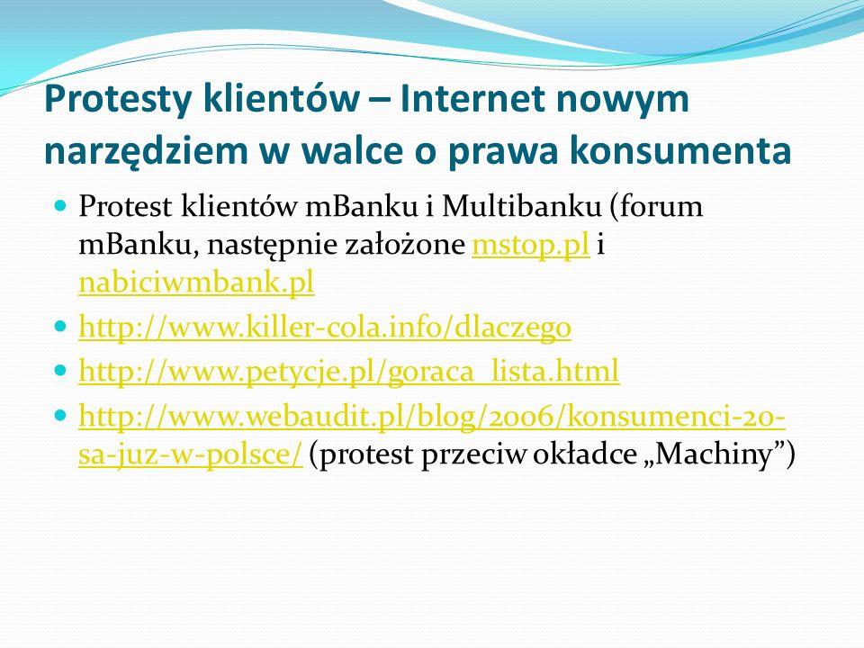 Protesty klientów – Internet nowym narzędziem w walce o prawa konsumenta Protest klientów mBanku i Multibanku (forum mBanku, następnie założone mstop.