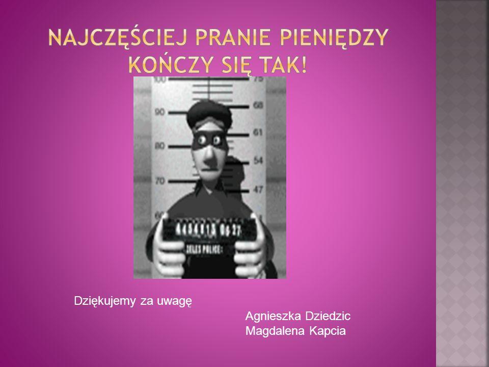 Dziękujemy za uwagę Agnieszka Dziedzic Magdalena Kapcia