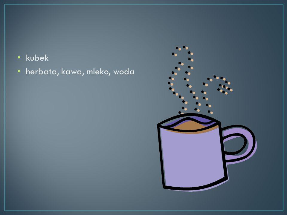 kubek herbata, kawa, mleko, woda