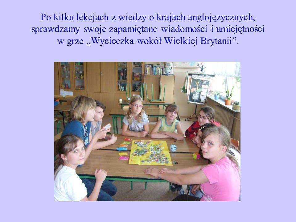 Po kilku lekcjach z wiedzy o krajach anglojęzycznych, sprawdzamy swoje zapamiętane wiadomości i umiejętności w grze Wycieczka wokół Wielkiej Brytanii.