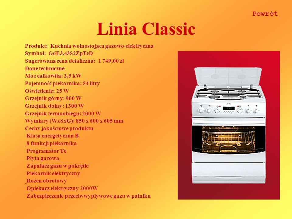 Linia Classic Produkt: Kuchnia wolnostojąca gazowo-elektryczna Symbol: G6E3.43S2ZpTeD Sugerowana cena detaliczna: 1 749,00 zł Dane techniczne Moc całk