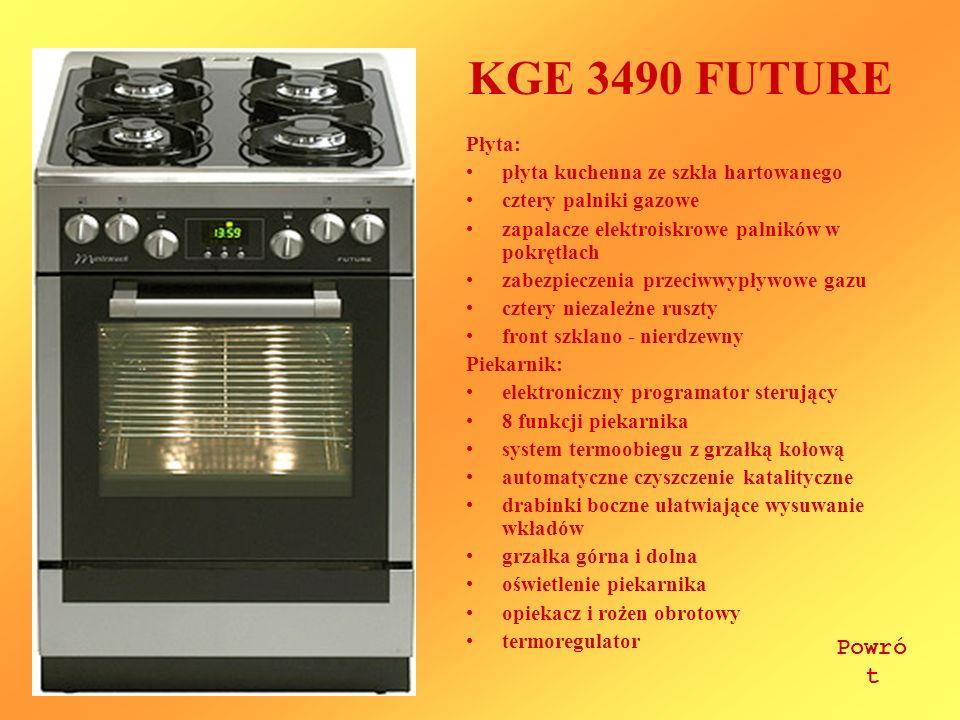 KGE 3490 FUTURE Płyta: płyta kuchenna ze szkła hartowanego cztery palniki gazowe zapalacze elektroiskrowe palników w pokrętłach zabezpieczenia przeciw