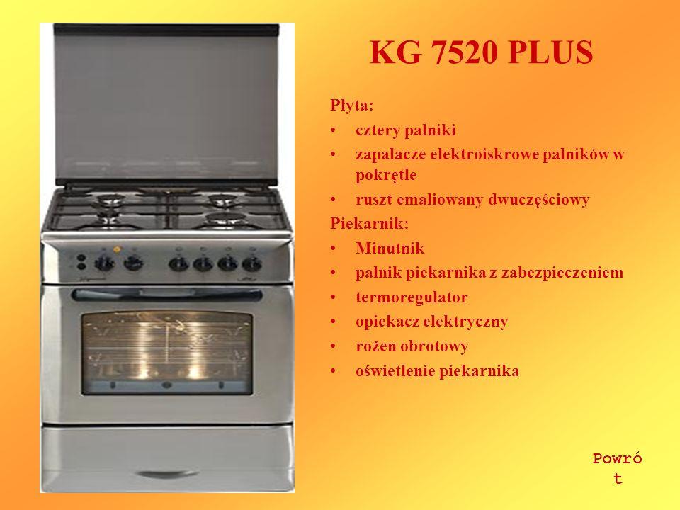 KG 7520 PLUS Płyta: cztery palniki zapalacze elektroiskrowe palników w pokrętle ruszt emaliowany dwuczęściowy Piekarnik: Minutnik palnik piekarnika z