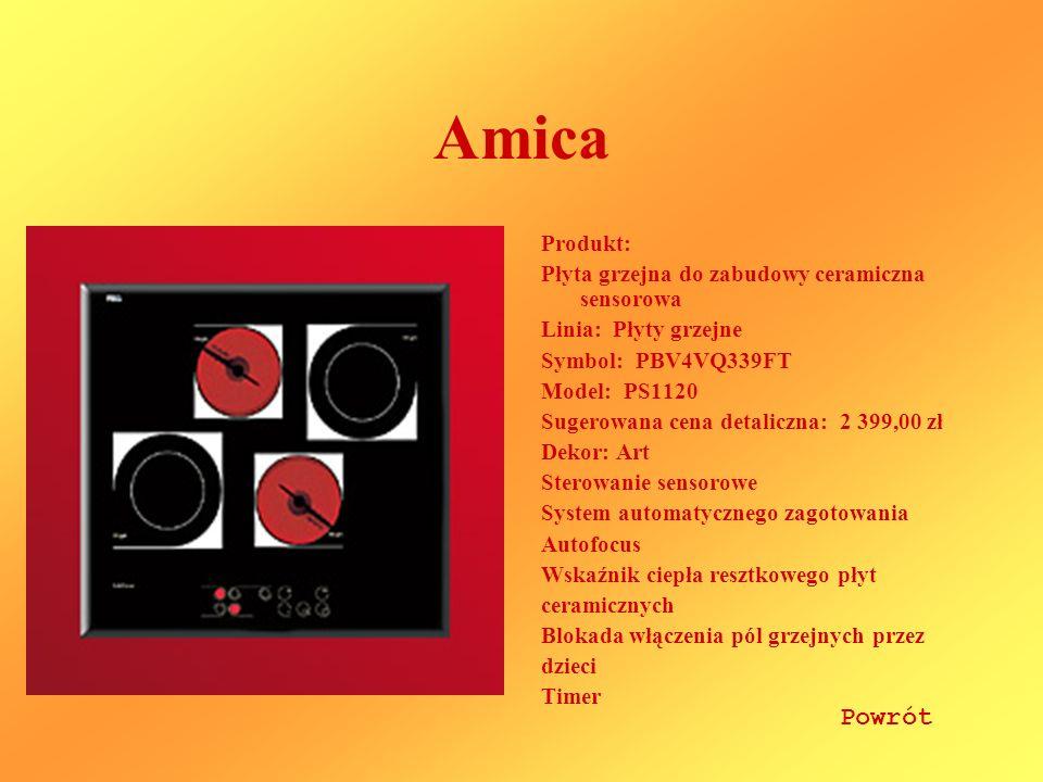 Amica Produkt: Płyta grzejna do zabudowy ceramiczna sensorowa Linia: Płyty grzejne Symbol: PBV4VQ339FT Model: PS1120 Sugerowana cena detaliczna: 2 399