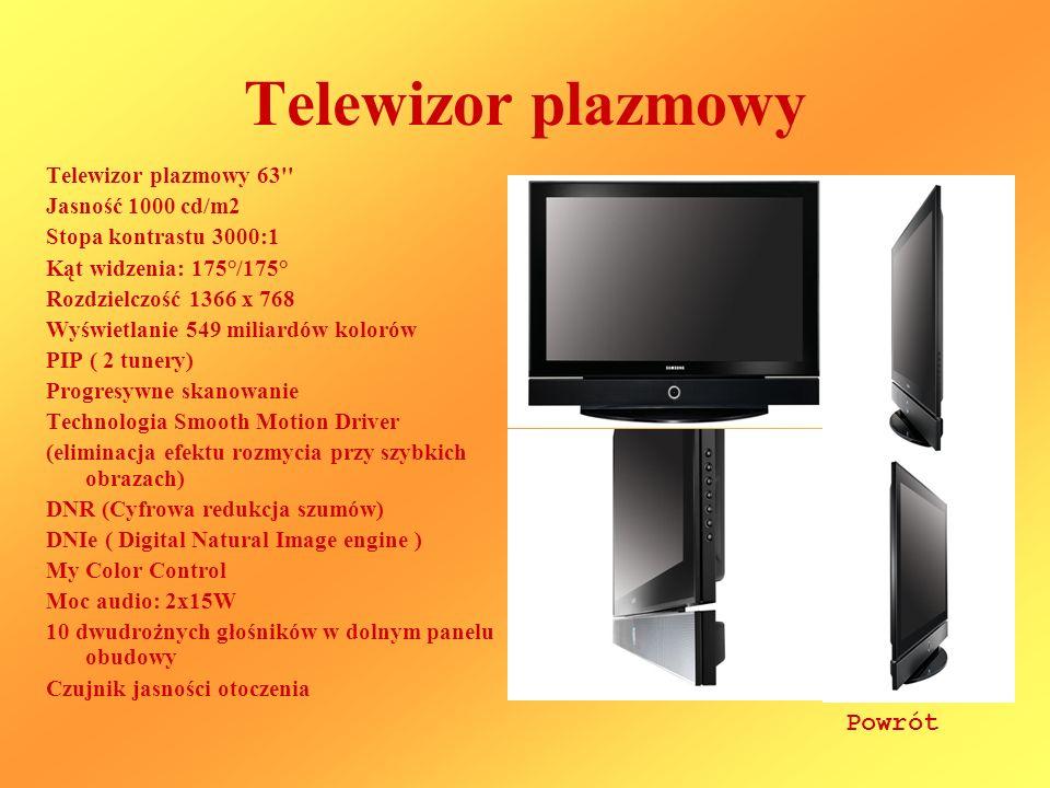 Telewizor plazmowy Telewizor plazmowy 63'' Jasność 1000 cd/m2 Stopa kontrastu 3000:1 Kąt widzenia: 175°/175° Rozdzielczość 1366 x 768 Wyświetlanie 549