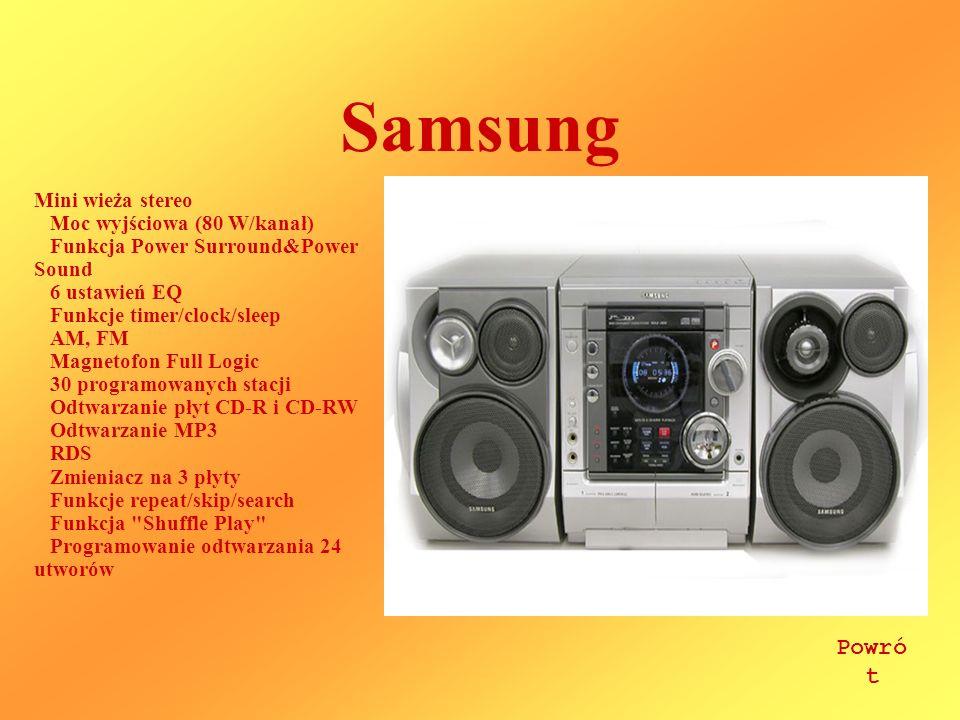 Samsung Mini wieża stereo Moc wyjściowa (80 W/kanał) Funkcja Power Surround&Power Sound 6 ustawień EQ Funkcje timer/clock/sleep AM, FM Magnetofon Full Logic 30 programowanych stacji Odtwarzanie płyt CD-R i CD-RW Odtwarzanie MP3 RDS Zmieniacz na 3 płyty Funkcje repeat/skip/search Funkcja Shuffle Play Programowanie odtwarzania 24 utworów Powró t