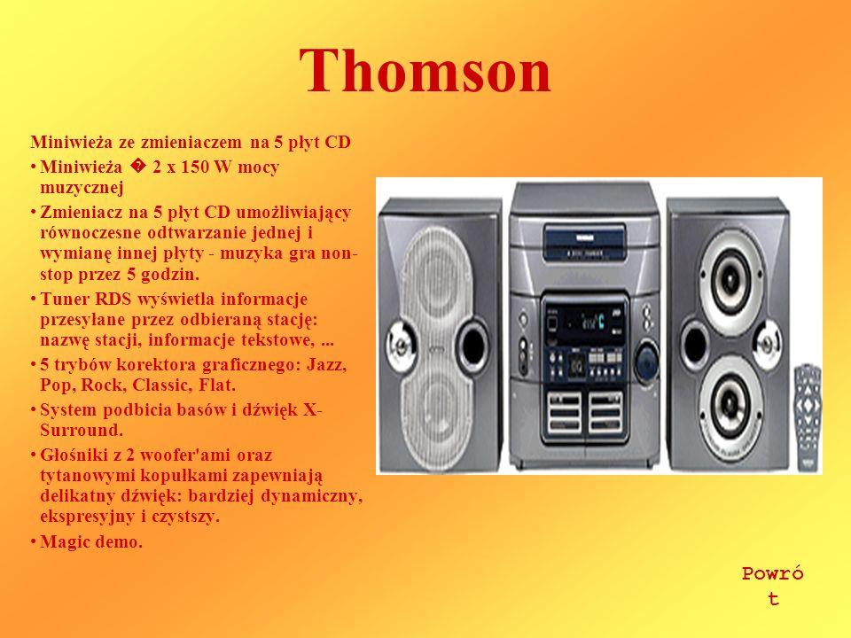 Thomson Miniwieża ze zmieniaczem na 5 płyt CD Miniwieża 2 x 150 W mocy muzycznej Zmieniacz na 5 płyt CD umożliwiający równoczesne odtwarzanie jednej i wymianę innej płyty - muzyka gra non- stop przez 5 godzin.