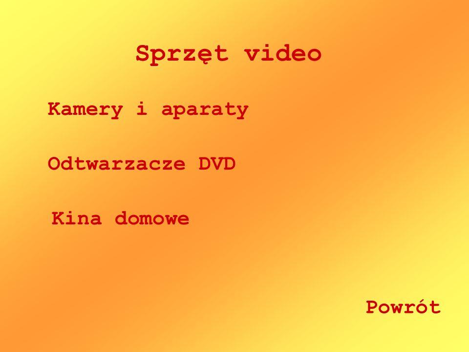 Sprzęt video Kamery i aparaty Odtwarzacze DVD Kina domowe Powrót