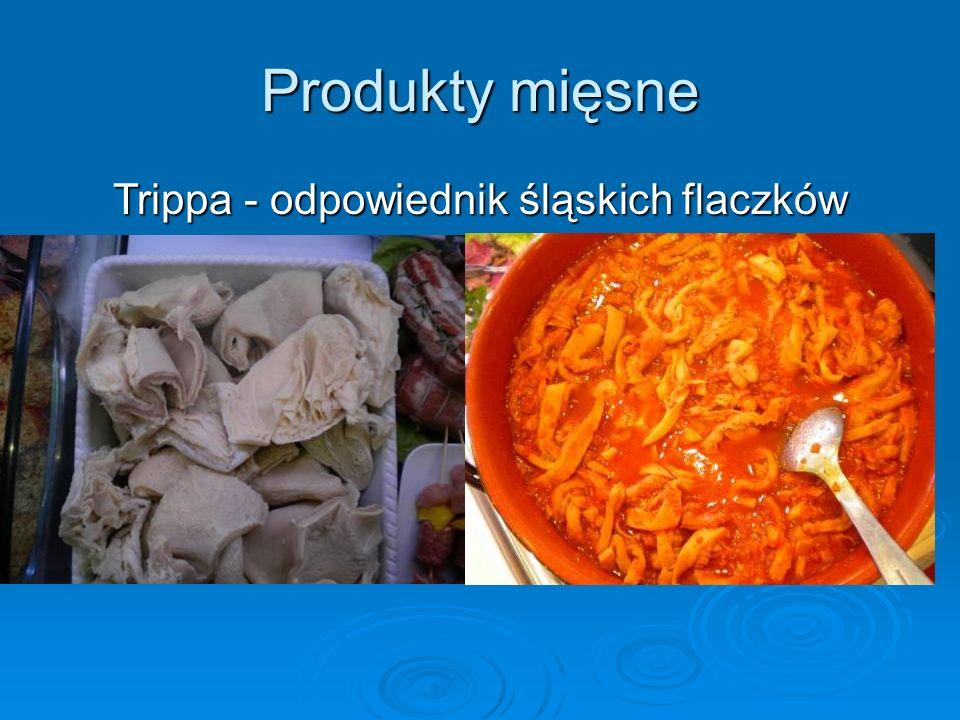 Produkty mięsne Trippa - odpowiednik śląskich flaczków