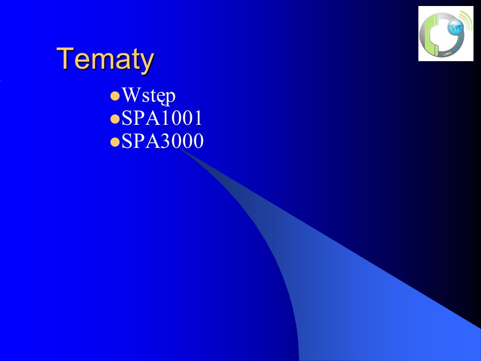 Tematy Wstęp SPA1001 SPA3000