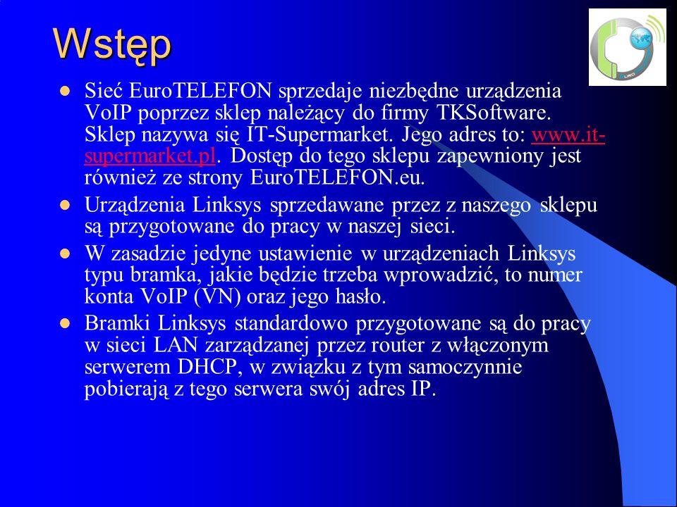 Wstęp Sieć EuroTELEFON sprzedaje niezbędne urządzenia VoIP poprzez sklep należący do firmy TKSoftware.