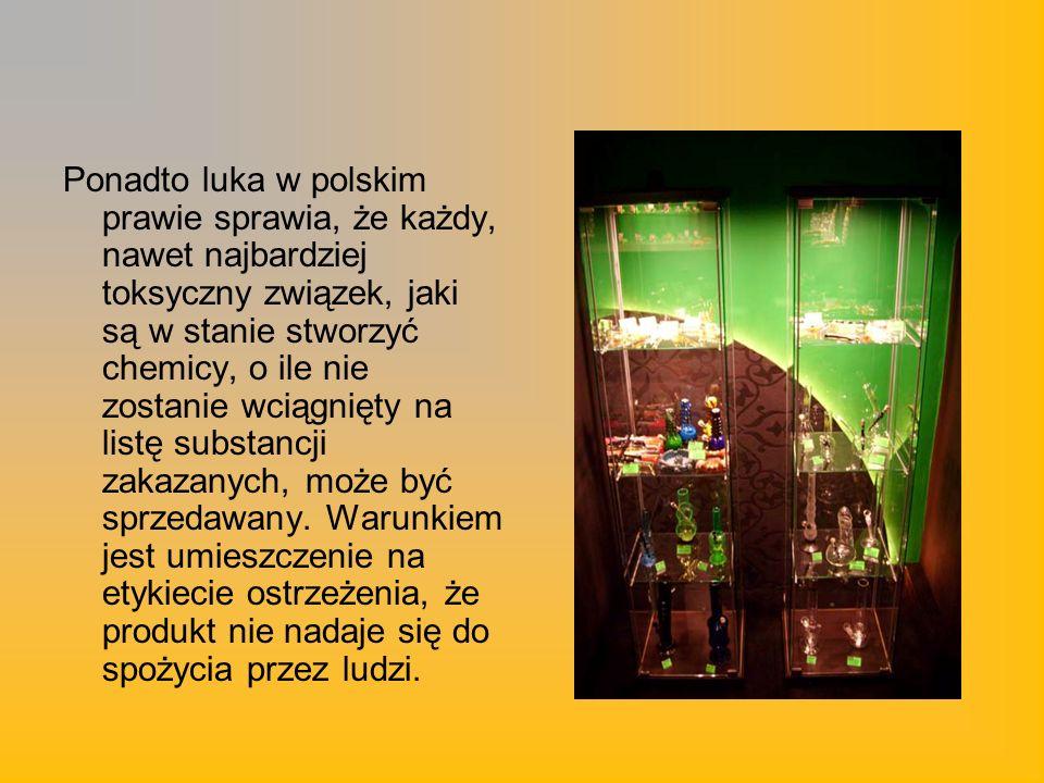Ponadto luka w polskim prawie sprawia, że każdy, nawet najbardziej toksyczny związek, jaki są w stanie stworzyć chemicy, o ile nie zostanie wciągnięty