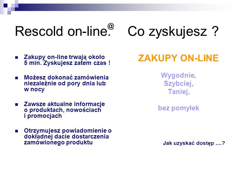 Rescold on-line. Co zyskujesz . Zakupy on-line trwają około 5 min.