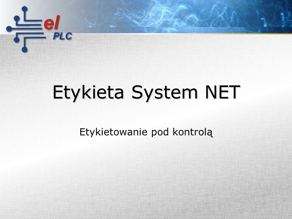 Etykieta System NET Etykietowanie pod kontrolą