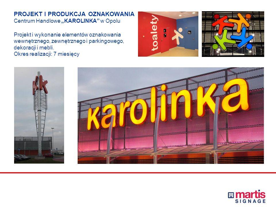 PROJEKT I PRODUKCJA OZNAKOWANIA Centrum Wielofunkcyjne Złote Tarasy Warszawa
