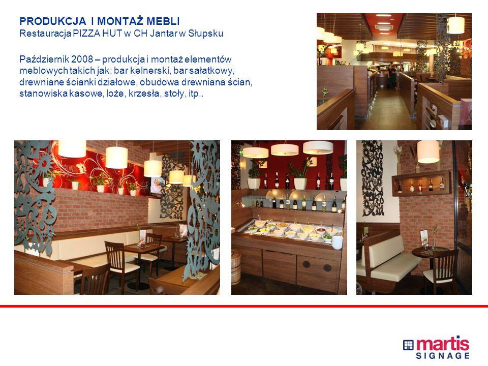 PRODUKCJA I MONTAŻ ELEMENTÓW MEBLOWYCH I OZNAKOWANIA Restauracja KFC w CH Karolinka w Opolu oraz w CH Jantar w Słupsku Październik 2008 – produkcja i