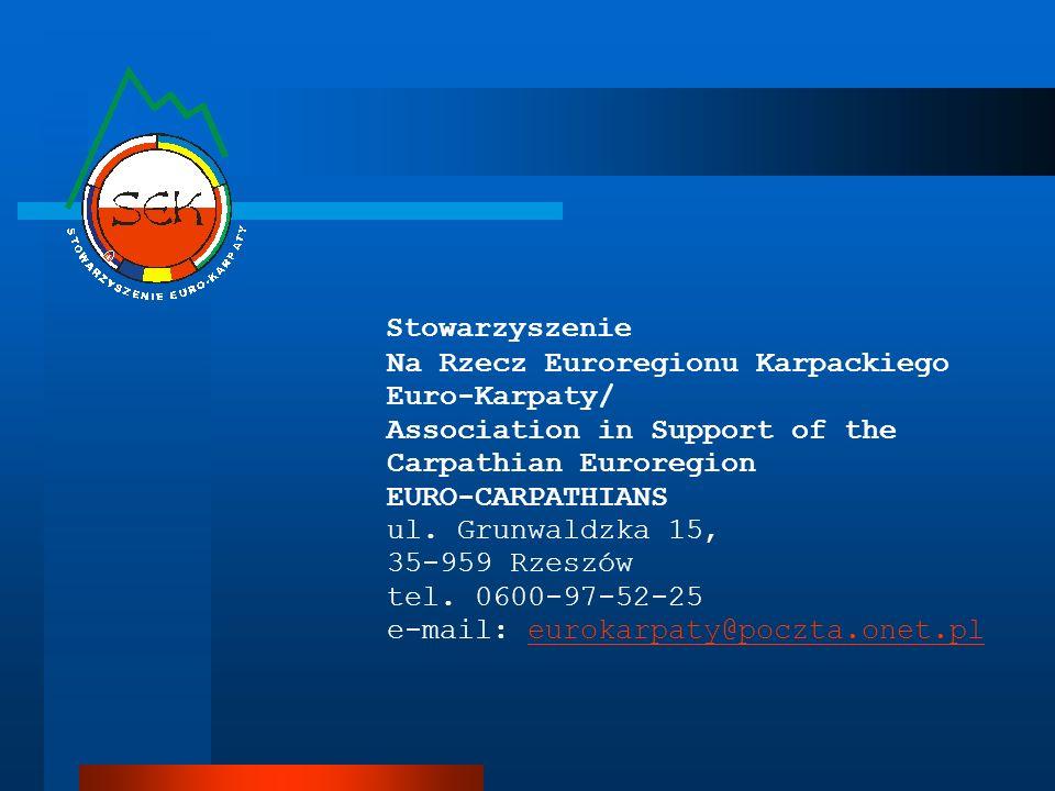 Stowarzyszenie Na Rzecz Euroregionu Karpackiego Euro-Karpaty/ Association in Support of the Carpathian Euroregion EURO-CARPATHIANS ul. Grunwaldzka 15,