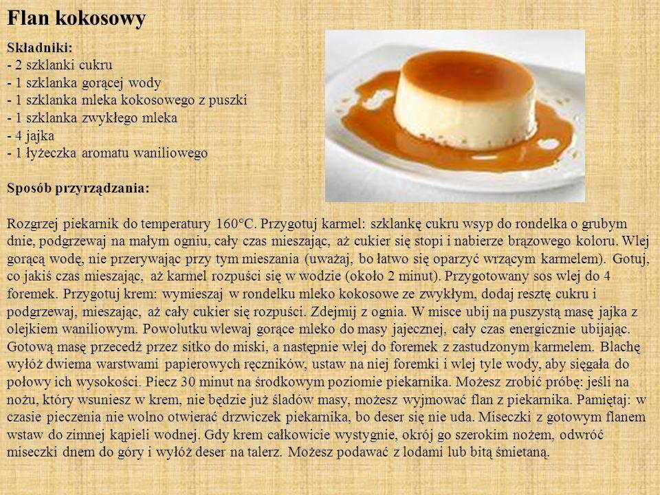 Owoce w syropie - deser wietnamski Składniki: - 2 łyżki cukru - 2 łyżki wytrawnego sherry - 2 łyżeczki soku z cytryny - 1 pomarańcza - 2 szklanki kawa