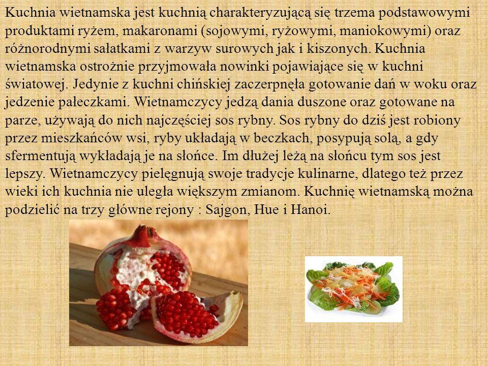 Współczesna kuchnia wietnamska pozostaje pod silnym wpływem obyczajów francuskich kolonizatorów (1858 - ok. 1960). Z kolei tradycyjne wietnamskie potr