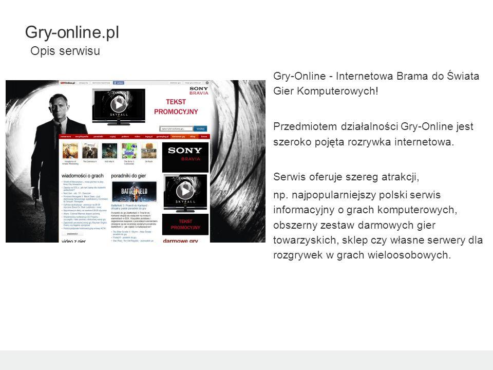 Gry-Online - Internetowa Brama do Świata Gier Komputerowych! Przedmiotem działalności Gry-Online jest szeroko pojęta rozrywka internetowa. Serwis ofer