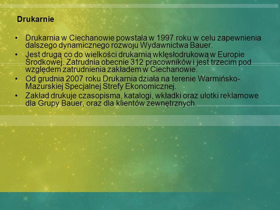 Drukarnie Drukarnia w Ciechanowie powstała w 1997 roku w celu zapewnienia dalszego dynamicznego rozwoju Wydawnictwa Bauer. Jest drugą co do wielkości
