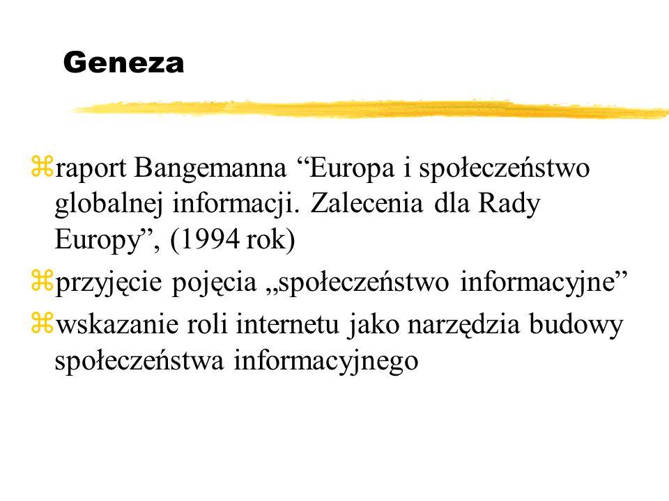 Geneza zraport Bangemanna Europa i społeczeństwo globalnej informacji.