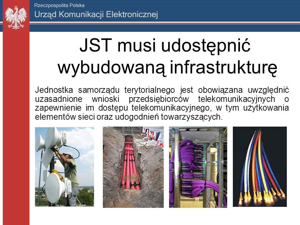 JST musi udostępnić wybudowaną infrastrukturę Jednostka samorządu terytorialnego jest obowiązana uwzględnić uzasadnione wnioski przedsiębiorców telekomunikacyjnych o zapewnienie im dostępu telekomunikacyjnego, w tym użytkowania elementów sieci oraz udogodnień towarzyszących.