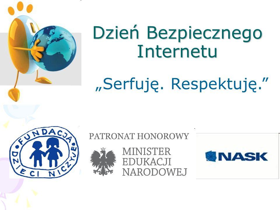 Dzień Bezpiecznego Internetu Serfuję. Respektuję.