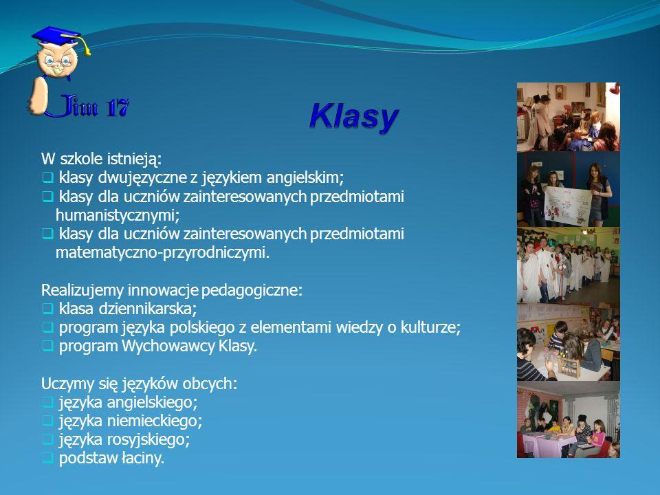 W szkole istnieją: klasy dwujęzyczne z językiem angielskim; klasy dla uczniów zainteresowanych przedmiotami humanistycznymi; klasy dla uczniów zainter